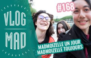 VlogMad n°168 — Louanne la stalkeuse