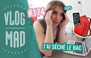 Vlogmad 174 – Nos anecdotes de Bac