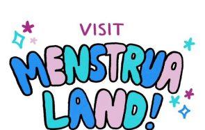 Menstrualand, le premier parc d'attractions dédié aux règles