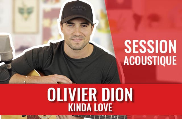 Kinda Love, le single d'Olivier Dion en acoustique !