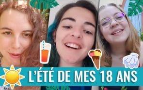 Ces 3 madmoiZelles de 18 ans vont te faire vivre leur été!