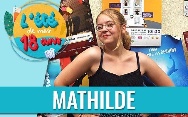 ete-18-ans-mathilde-semaine-1-640x400.jpg