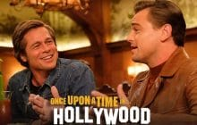 Pourquoi Once upon a time in… Hollywood m'a laissée perplexe