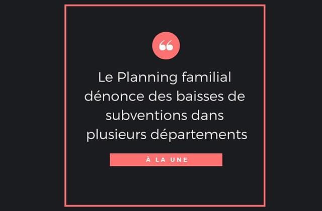 Le Planning familial perd des subventions, soutiens-le!