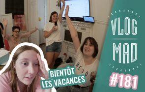 VlogMad n°181 — Grandes révélations et temps pourri