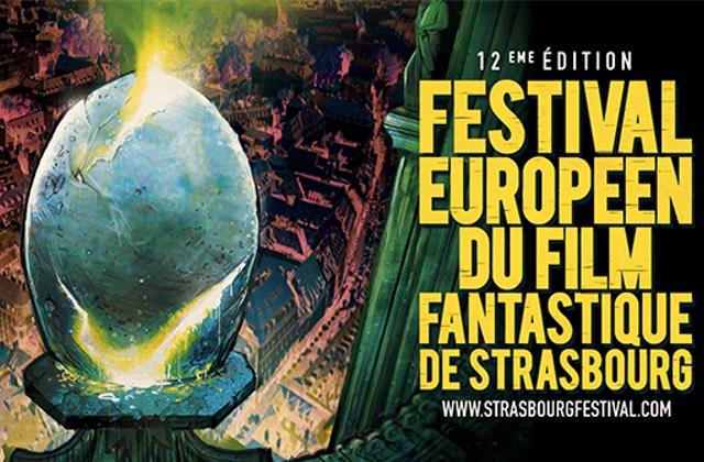 Ne manque pas le Festival Européen du Film Fantastique de Strasbourg !