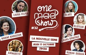 Viens au premier One mad Show de l'année avec Laura Felpin, Airnadette & cie !
