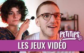 Les PETITIPS de Charlie pour les meufs qui aiment les jeux vidéo (ft. Léopold)