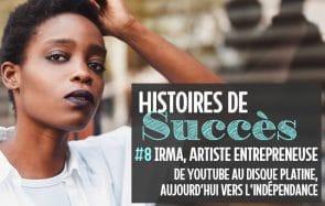 Comment Irma a vécu le succès, trouvé sa voix, et rencontré Diam's