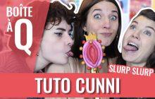 Réussir un cunni : le tuto de Queen Camille avec Charlie et Éléonore Costes