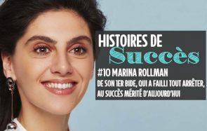 Marina Rollman raconte son Histoire de Succès