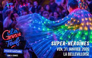 Viens danser et chanter à la Grosse Teuf Super-Héroïnes de janvier !