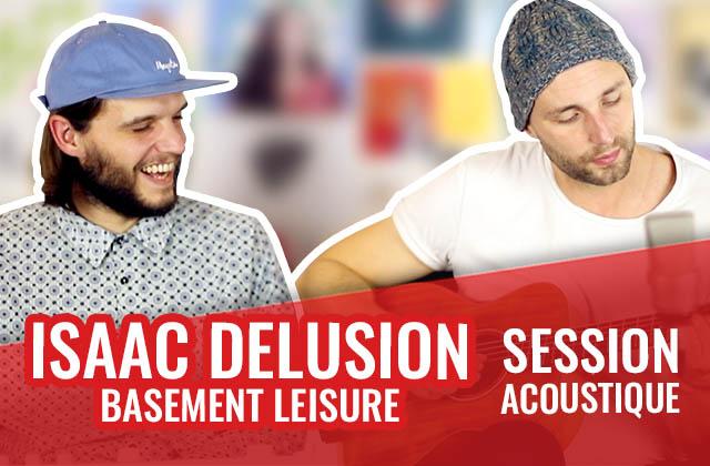 Isaac Delusion t'envoûte avec «basement leisure» en acoustique