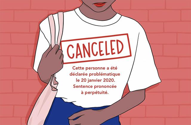 Comprendre la «cancel culture», cette violence au nom d'un monde «meilleur»