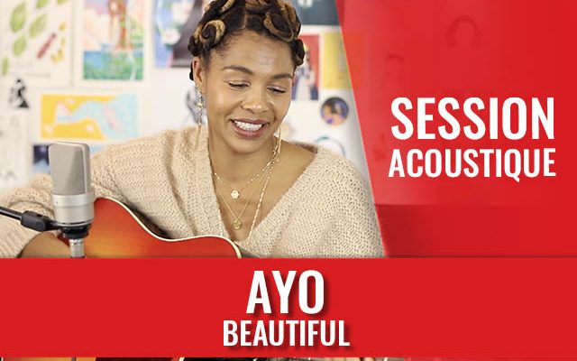 ayo-beautiful-session-acoustique_640-640x400.jpg