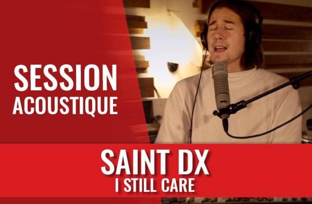 Viens découvrir le vibrant Saint DX en session acoustique !