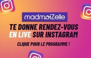 madmoiZelle ambiance ton confinement avec des lives Instagram !