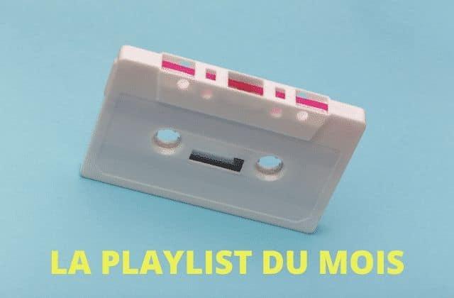 La playlist du mois d'avril, des découvertes musicales et de grands retours
