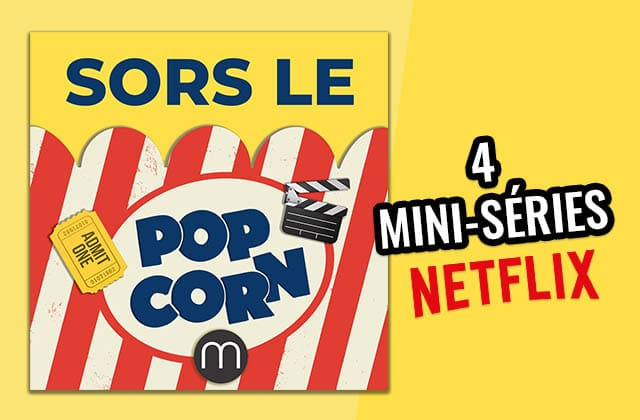 4 mini-séries Netflix à mater pendant le confinement