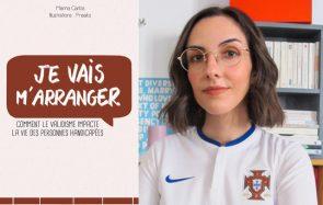 Marina Carlos lutte contre le validisme avec son livre « Je vais m'arranger »
