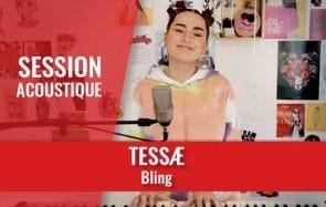 Découvre TESSÆ en session acoustique avec son titre Bling