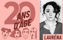 En devenant actrice, Lauréna a changé de regard sur elle-même