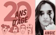 Angie, 20 ans : «Ne pas aller à l'école, ça m'a permis d'avoir ma propre façon de penser»