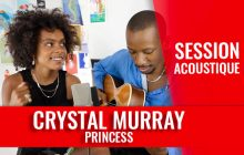 Crystal Murray en session acoustique sur son titre Princess